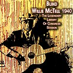 Blind Willie McTell The Legendary Library Of Congress Session