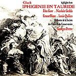 Orchestre De La Société Des Concerts Du Conservatoire Iphigenie En Tauride
