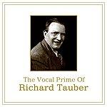 Richard Tauber The Vocal Prime Of Richard Tauber