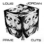 Louis Jordan Prime Cuts