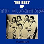 The El Dorados The Best Of The El Dorados Volume 2