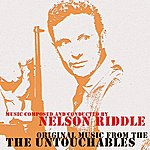 Nelson Riddle Original Music From The Untouchables