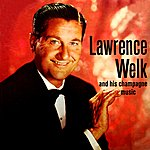 Lawrence Welk The Champagne Music Of Lawrence Welk