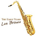 Les Brown The Early Years