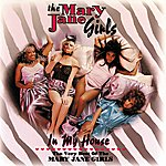 Mary Jane Girls In My House