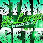 Stan Getz At Large Vol. 2 (Remastered)