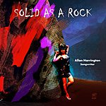Allan Harrington Solid As A Rock