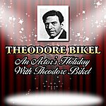 Theodore Bikel An Actor's Holiday With Theodore Bikel