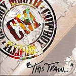 "Cowboy Mouth ""This Train ..."""