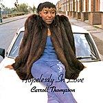 Carroll Thompson Hopelessly In Love(1981)