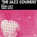 Tubby Hayes The Jazz Couriers (Remastered)