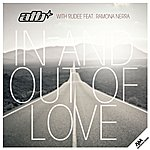 ATB In And Out Of Love (With Rudee Feat. Ramona Nerra)