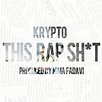 Krypto This Rap Sh*t