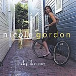 Nicole Gordon Lady Like Me