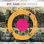 Bye Sami Bon Voyage