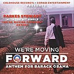 Parkes Stewart Barack Obama 2012: We're Moving Forward
