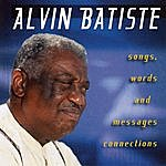 Alvin Batiste Songs, Words And Messages Connections