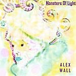 Alex Wall Monsters Of Light
