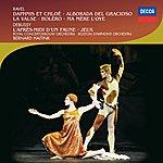 Boston Symphony Orchestra Ravel: Daphnis Et Chloé; Alborada Del Gracioso; Debussy: L'après-Midi D'un Faune