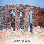 Shiny Toy Guns III (Deluxe)