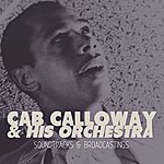 Cab Calloway & His Orchestra Soundtracks & Broadcastings
