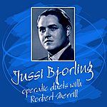 Jussi Björling Operatic Duets With Robert Merrill