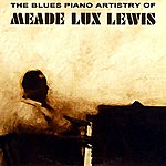 Meade 'Lux' Lewis The Blues Piano Artistry Of Meade Lux Lewis