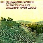 Stuttgart Soloists Bach The Brandenburg Concertos