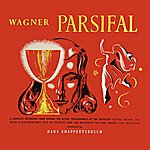 Bayreuth Festival Orchestra Richard Wagner Parsifal