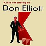 Don Elliott A Musical Offering By Don Elliot