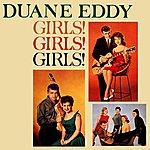 Duane Eddy Girls Girls Girls