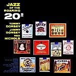 Tommy Dorsey Jazz Of The Roaring Twenties