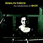 Rosalyn Tureck An Introduction To Bach