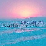 Royal Philharmonic Orchestra Delius Sea Drift