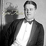 Gene Austin This Is Gene Austin