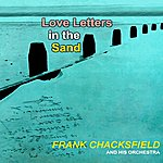 Frank Chacksfield Love Letters In The Sand