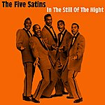 The Five Satins In The Still Of The Night