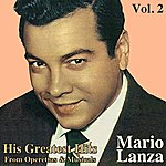 Mario Lanza His Greatest Hits From Operettas And Musicals, Vol. II