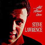 Steve Lawrence All About Love