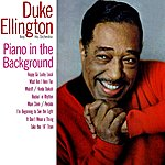 Duke Ellington & His Orchestra Piano In The Background