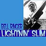Lightnin' Slim Bell Ringer