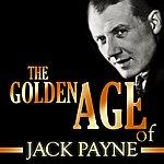 Jack Payne The Golden Age Of Jack Payne