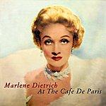 Marlene Dietrich At The Cafe De Paris