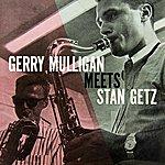 Gerry Mulligan Gerry Mulligan Meets Stan Getz