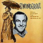 Gene Kelly S'wonderful - Film Songs