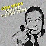Bob Hope Philco Radio Time
