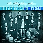 Billy Cotton & His Band The Rhythm Man