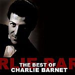 Charlie Barnet The Best Of