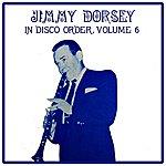 Jimmy Dorsey Volume 6