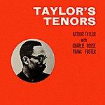 Arthur Taylor Taylor's Tenors